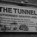 THE TUNNEL: AUTHORISED GRAFFITI AREA